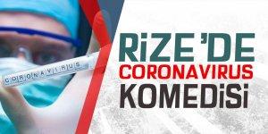 Rize'de koronavirüs komedisi!