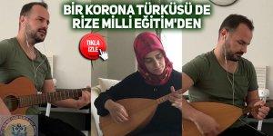 Bir korona türküsü de Rize Milli Eğitim'den
