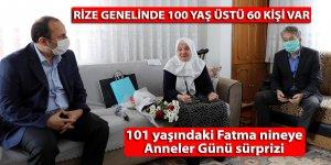 Rize'de 101 yaşındaki Fatma nineye Anneler Günü sürprizi