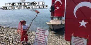 8 yaşındaki minik Tuğçe'den sıra dışı bir 19 Mayıs kutlaması