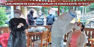 Çamlıhemşin'de kamu çalışanları ve esnafa Kovid-19 testi