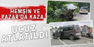 Pazar ve Hemşin'deki iki kaza ucuz atlatıldı