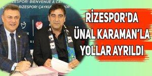 Rizespor'da Ünal Karaman ile yollar ayrıldı