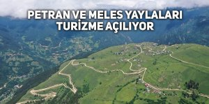 Petran ve Meles yaylaları turizme açılıyor