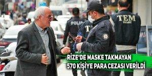 Rize'de maske takmayan 570 kişiye para cezası verildi