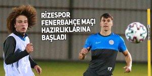 Rizespor, Fenerbahçe maçı hazırlıklarına başladı