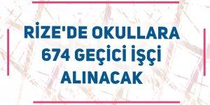 Rize'de okullara 674 geçici işçi alınacak