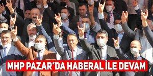 MHP Pazar'da Haberal ile devam