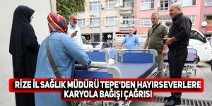 Rize İl Sağlık Müdürü Tepe'den hayırseverlere karyola bağışı çağrısı