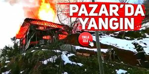 Pazar'da yangın: Tarihi konak küle döndü!