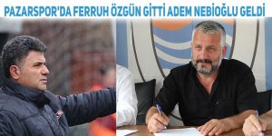 Pazarspor'da Ferruh Özgün gitti Adem Nebioğlu geldi
