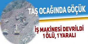 Taş ocağında göçük: 1 ölü 1 yaralı