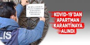 Kovid-19 nedeniyle apartman karantinaya alındı
