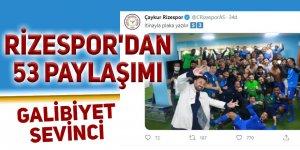 RİZESPOR'DAN 53 PAYLAŞIMI