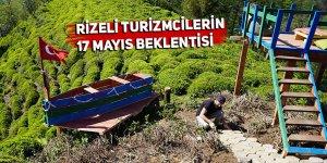 Rizeli turizmcilerin 17 Mayıs beklentisi