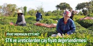 STK ve üreticilerden çay fiyatı değerlendirmesi