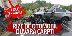 Rize'de otomobil duvara çarptı: 1 ölü, 1 yaralı