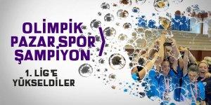 OLİMPİK PAZAR SPOR ŞAMPİYON