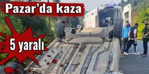 Pazar'da kaza: 5 yaralı