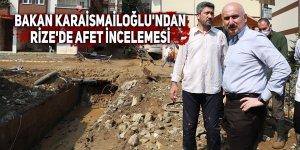 Bakan Karaismailoğlu'ndan Rize'de afet incelemesi