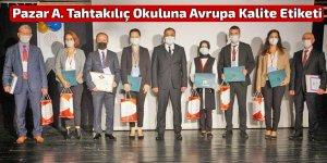 Pazar A. Tahtakılıç Okuluna Avrupa Kalite Etiketi
