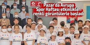 Pazar'da Avrupa Spor Haftası etkinlikleri başladı