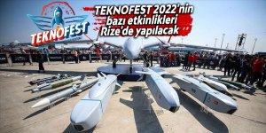 TEKNOFEST 2022'nin bazı etkinlikleriRize'de yapılacak