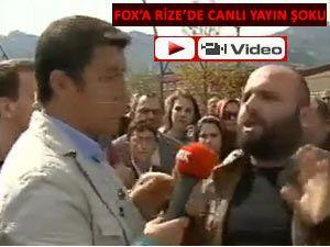 FOX TV RİZE'DE CANLI YAYINI KESTİ!